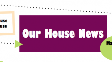 Our House Clubhouse May 2017 Newsletter